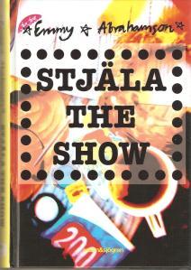 Stjäla the show 001